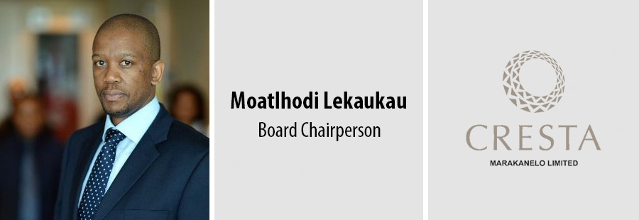Moatlhodi Lekaukau - Board Chairperson at Cresta