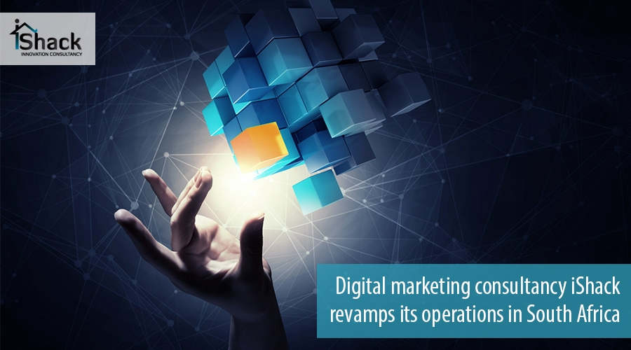 Digital marketing consultancy iShack revamps its operations in South Africa