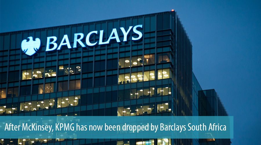 After McKinsey, KPMG has now been dropped by Barclays South Africa