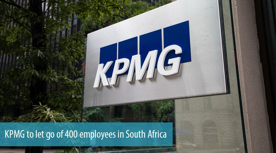 KPMG to let go of 400 employees in South Africa