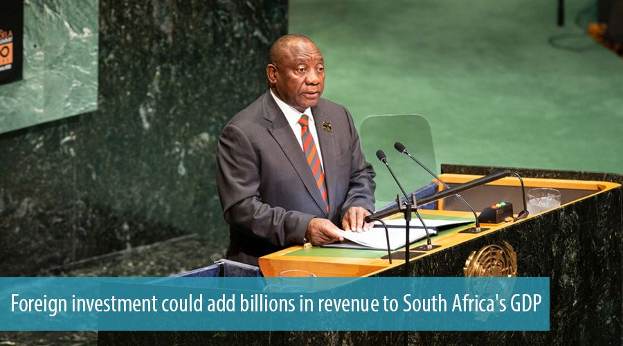 Foreign investment could add billions in revenue to South Africa's GDP