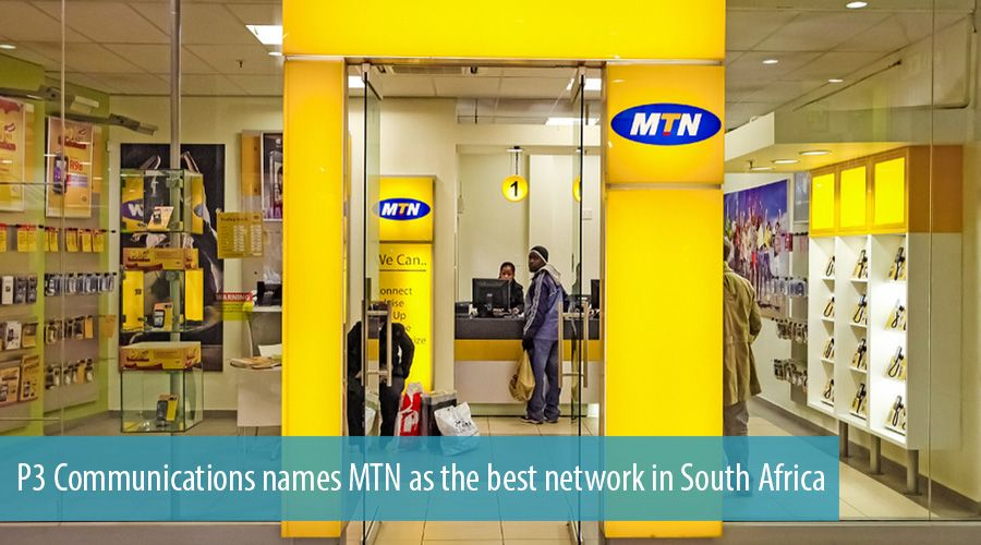 P3 Communications names MTN as the best network in South Africa
