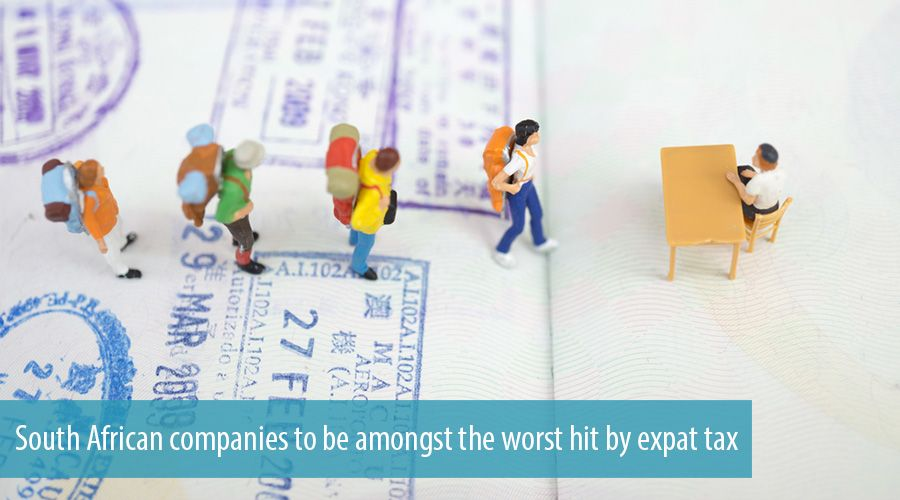 South African companies to be amongst the worst hit by expat tax