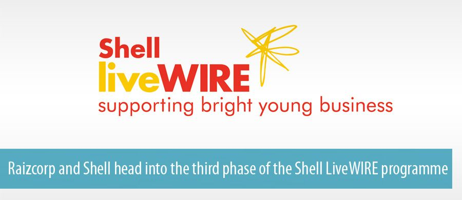 Raizcorp and Shell head into the third phase of the Shell LiveWIRE programme