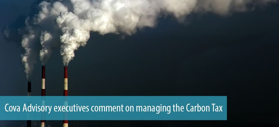 Cova Advisory executives comment on managing the Carbon Tax