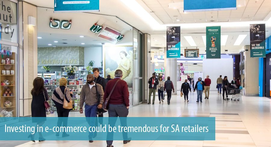 Investing in e-commerce could be tremendous for SA retailers
