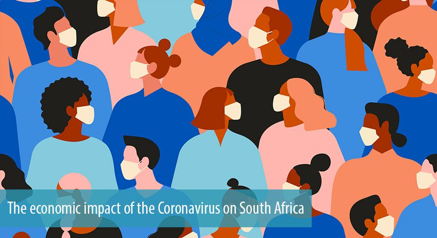The economic impact of the Coronavirus on South Africa