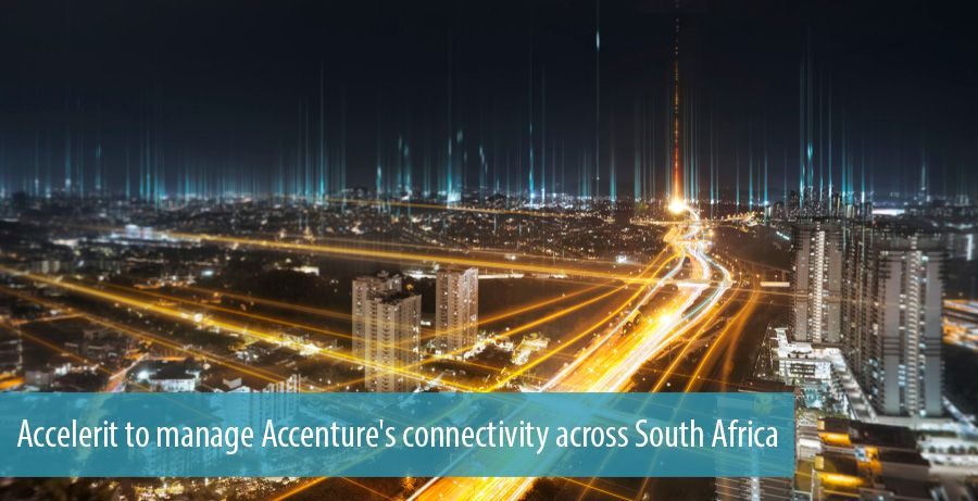 Accelerit to manage Accenture's connectivity across South Africa