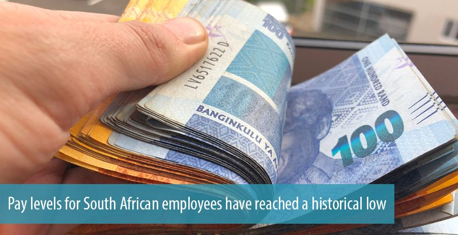 Pay levels for South African employees have reached a historical low