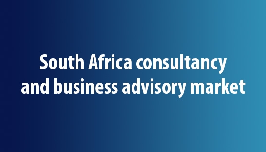 South Africa consultancy and business advisory market valued at R70 billion